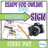 """""""Ready for Online School"""" First Day of School Sign, Not Gr"""