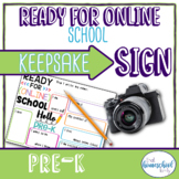 """First Day of School Sign, 'Ready for Online School,"""" Pre-K"""