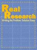 """Real Research"": Writing the Problem- Solution Essay"
