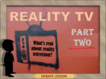 Reality TV - part 2 - A mirror of civilization or a symbol of dysfunction - ESL