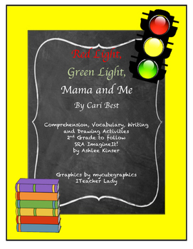 """Red Light, Green Light, Mama and Me"" Vocabulary, Comprehension and More"