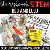 {Red and Lulu} Storybook STEM