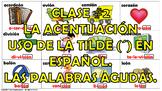 Clase #2. La Acentuacián en español. Las Palabras Agudas.