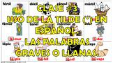 Clase #3. La Acentuacián en español. Las Palabras Graves o Llanas.