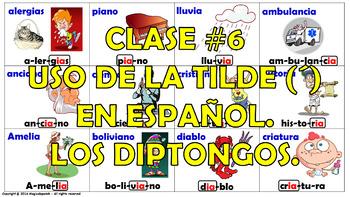 """""""Reglas de acentuación en español (6)"""" / Los Diptongos."""