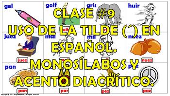 """""""Reglas de acentuación en español (9)"""" / Los Monosílabos y el Acento diacrítico."""