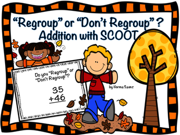 """""""Regroup"""" or """"Don't Regroup"""" ? Addition with SCOOT"""