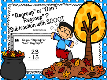 """""""Regroup"""" or """"Don't Regroup"""" ? Subtraction with SCOOT"""