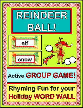 """Reindeer Ball!"" - Holiday Word Wall Rhyming Game w/ 15 Word Wall Cards"