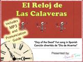 Reloj de las Calaveras MP3 of Song & Pronunciation. Day of