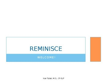 """Reminisce"" powerpoint"