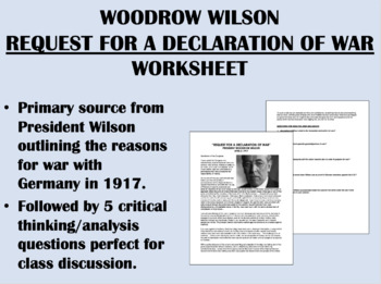 """Request for a Declaration of War"" Reading with Questions - Woodrow Wilson"