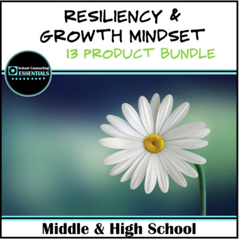 """""""Resiliency & Growth Mindset"""" Bundle for Middle & High School Counseling"""