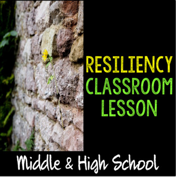 """School Counseling """"Resiliency"""" Lesson Plan for Middle & High School Teens"""