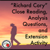 """""""Richard Corey"""" Close Reading Guide, Analysis Questions, and Extension Activity"""
