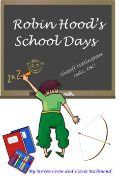 'Robin Hood's School Days' school playscript with all music and sounds