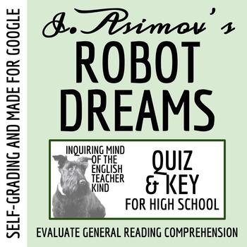 """""""Robot Dreams"""" by Isaac Asimov - Quiz & Key"""