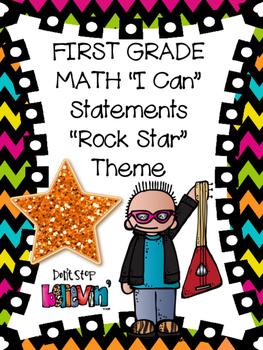 """Rock Star"" Theme First Grade MATH ""I Can"" Statements"