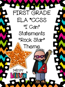 """""""Rock Star"""" Themed First Grade ELA """"I Can"""" Statements"""