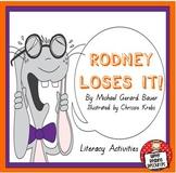 """Rodney Loses It!"" Literacy Activities"