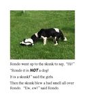 """""""Rondo and the Skunk"""""""