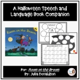 """""""Room on the Broom"""" A Halloween Speech Therapy Book Companion"""