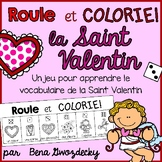 {Roule et Colorie: La Saint Valentin!} A French Vocabulary Game