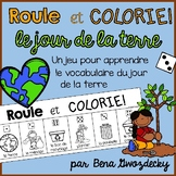 {Roule et Colorie: Le jour de la terre!} A French vocabulary game