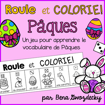 {Roule et Colorie: Pâques!} A French vocabulary game