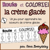 {Roule et Colorie: la crème glacée!} A French vocabulary game
