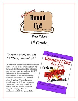 """""""Round Up!"""" Place Values 1st grade Common Core Game Packet"""
