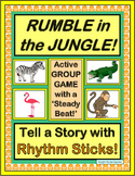 """Rumble in the Jungle!"" - Tell a Group Story with Rhythm Sticks!"