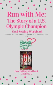 """Run With Me: The Story of a U.S. Olympic Champion"" Goal Setting Workbook"