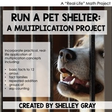 """Run a Pet Shelter"" Multiplication Project | Real Life Mat"
