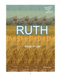 Ruth Bible Study  (Chs. 1-4)  - No Prep with Teacher's Answer Key