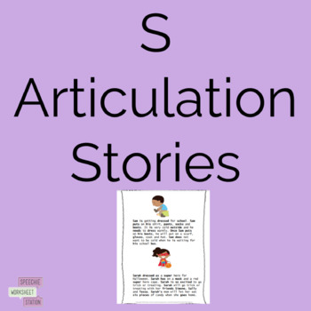 /S/ Articulation Practice: Sentences and Reading