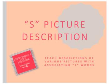 """""""S"""" Picture Description"""