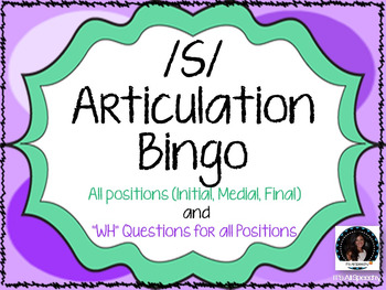 """""""S"""" Sound Articulation Bingo- Phoneme in All Positions with WH Question Game"""
