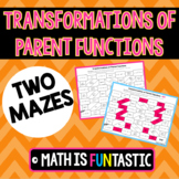 Identifying Transformations of Parent Functions Mazes