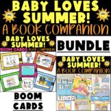 BABY LOVES SUMMER! BOOK COMPANION BUNDLE, DIGITAL BOOM CARDS