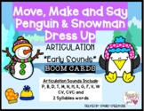 Early Sounds MOVE, MAKE & SAY Articulation Penguin & Snowm