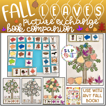 {SALE} FALL LEAVES, PICTURE EXCHANGE & BOOK COMPANION (AAC, SPEECH THERAPY)