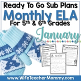 January Sub Plans ELA for 5th, 6th Grades. Winter Substitute Plans.