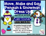 Later Sounds MOVE, MAKE & SAY Articulation Penguin & Snowm