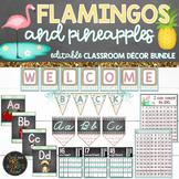 Flamingos and Pineapples Classroom Theme Decor Bundle - EDITABLE