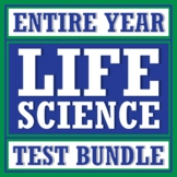 Full Year Middle School Life Science Biology Test BUNDLE