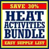 *SAVE 30%*  NGSS Heat Activity BUNDLE - Set of 6 Resources