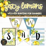 Lemon Theme Classroom Decor Bunting & Banners Bundle EDITABLE