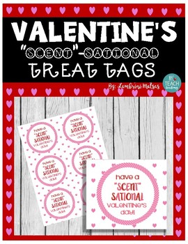 """SCENT""-Sational VALENTINE'S DAY *FULL COLOR* TAGS: Perfect for lotion/sanitizer"
