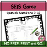 ¡SEIS! - Spanish Numbers 0-31